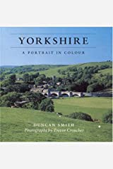Yorkshire: A Portrait in Colour Hardcover