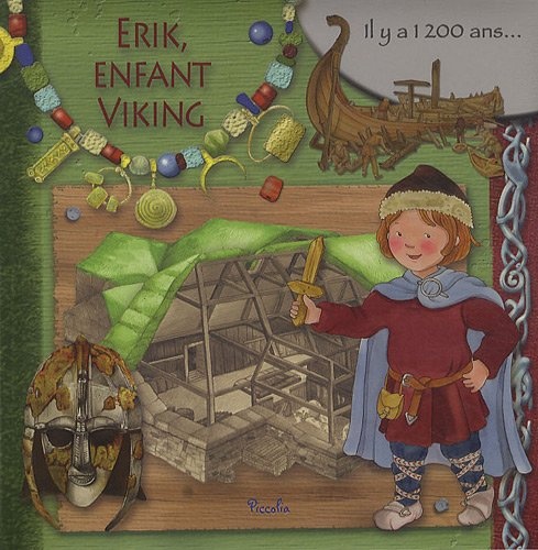 "<a href=""/node/12433"">Erik, enfant Viking</a>"