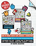 How to Draw Kawaii Cute Animals + Characters Collection: Cartooning for Kids + Learning How to Draw Super Cute Kawaii Animals, Characters, Doodles, & Things: 1-3 (Drawing for Kids)