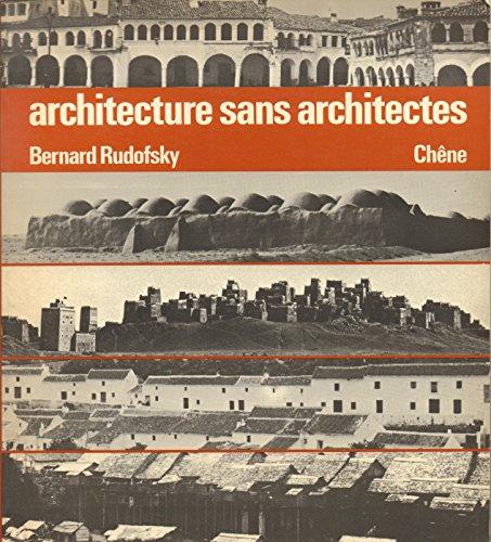 Architecture sans architectes : Brève introduction à l'architecture spontanée