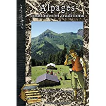 ALPAGES, COUTUMES ET TRADITIONS