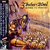 Advance and Vanquish by Three Inches of Blood (2008-01-13)