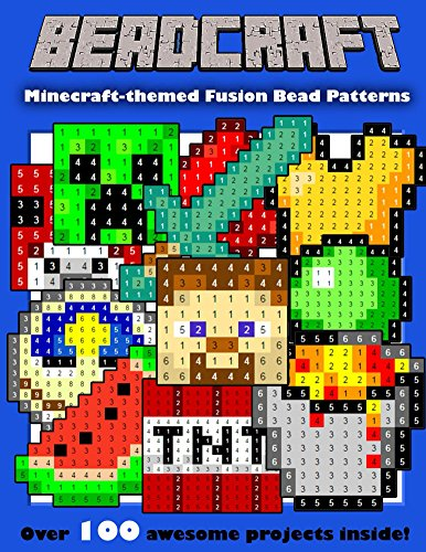 ate Minecraft-themed Fusion Bead Pattern Collection (English Edition) ()