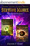 Servitor Magick Two Book Bundle: Crea...