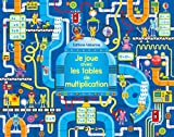 Telecharger Livres Je joue avec les tables de multiplication (PDF,EPUB,MOBI) gratuits en Francaise