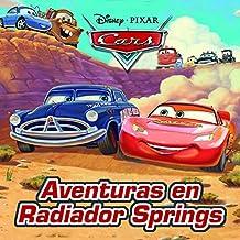 Cars. Aventuras En Radiador Springs. Cuatro Cuentos (Disney. Cars)