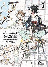 L'étranger du Zephyr, tome 3 par Kii Kanna
