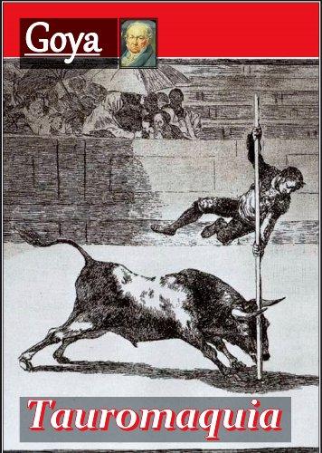 Tauromaquia por Francisco de Goya