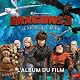 Dragons 3 - L'Album du film