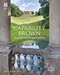 Capability Brown: and His Landscape G...