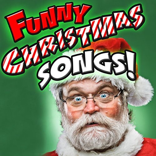 Funny Christmas Songs