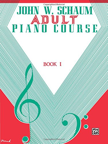 Adult Piano Course (John W. Schaum Adult Piano Course)