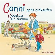 Conni geht einkaufen / und der Läusealarm: 1 CD (Meine Freundin Conni - ab 3)