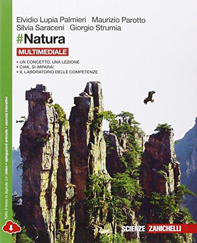 #Natura. Per le Scuole superiori. Con e-book. Con espansione online
