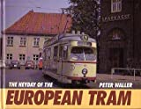 The Heyday of the European Tram