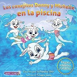 Libro para niños: Los conejitos Donny y Michelle en la piscina ...