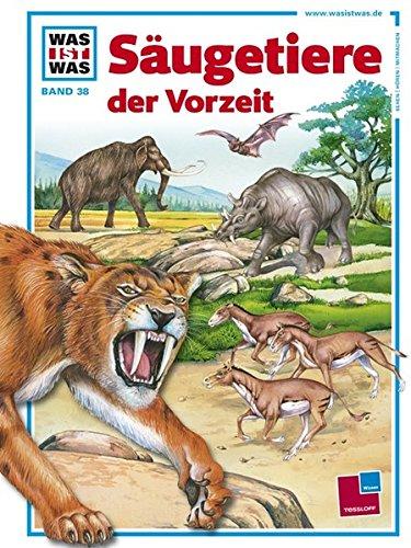 Was ist was, Band 038: Säugetiere der Vorzeit