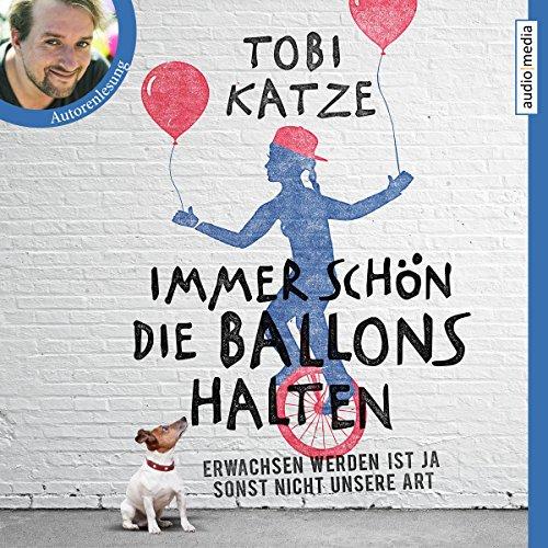Immer schön die Ballons halten: Erwachsen werden ist ja sonst nicht unsere Art -