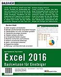 Image de Excel 2016 - Basiswissen für Excel-Einsteiger: Leicht verständlich - komplett in Farbe!