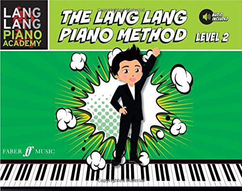 The Lang Lang Piano Method (Lang Lang Piano Academy; Faber Edition)