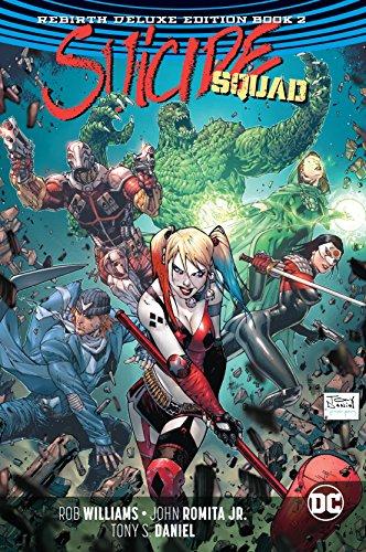 Suicide Squad: The Rebirth Deluxe Edition Book 2 (Suicide Squad: Rebirth) (Super Hero Squad Comic)