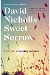 Sweet Sorrow: the new Sunday Times bestseller from the author of ONE DAY Hardcover