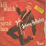 "Kili Watch - French 7"" single"