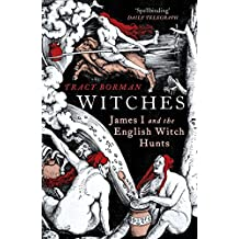 Witches: James I and the English Witch Hunts
