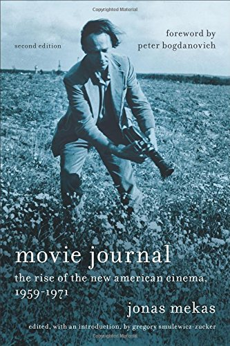 Movie Journal: The Rise of New American Cinema, 1959-1971 (Film and Culture Series)