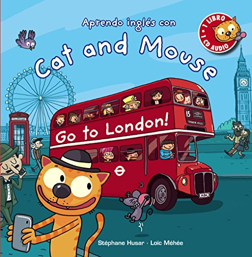 Cat and Mouse. Go to London! Primeros Lectores 1-5