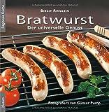 Bratwurst - der universelle Genuss