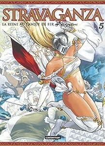 Stravaganza : La Reine au Casque de Fer Edition simple Tome 5