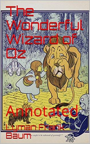 The Wonderful Wizard of Oz: Annotated (English Edition) eBook ...