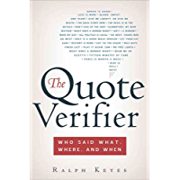 The Quote Verifier: Who Said What, Where, and When (English Edition)