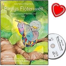 Birdys Flötenwelt : Pfiffig und federleicht Querflöte lernen Band 1 - kreative Querflötenschule für Kinder bis zu 11 Jahren - mit CD, Notenkarten, herzförmiger Notenklammer
