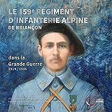 Le 159 e régiment d'infanterie alpine de Briançon