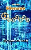 Libros Descargar en linea Kienano La mejor red social (PDF y EPUB) Espanol Gratis