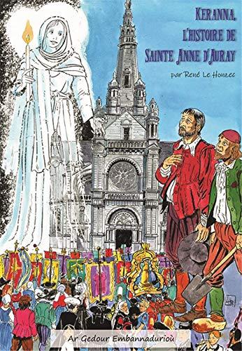 Keranna l´Histoire de Sainte Anne d'Auray - BD par Le Honzec Rene