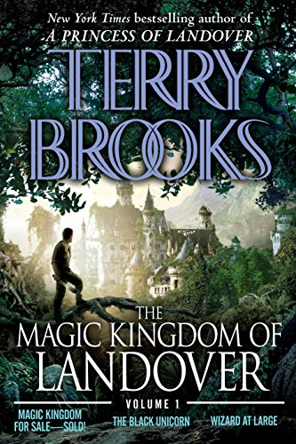 The Magic Kingdom of Landover Volume 1: Magic Kingdom for Sale Sold! - The Black Unicorn - Wizard at Large por Terry Brooks