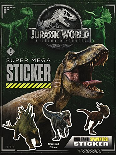 Super mega sticker. Jurassic world, il regno perduto. Con adesivi. Ediz. a colori