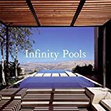 Infinity Pools by Ana G. Canizares (2006-06-27)