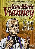 Jean-Marie Vianney : Curé d'Ars