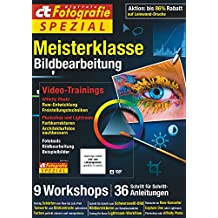 c't Fotografie Spezial: Meisterklasse Edition 5: Bildbearbeitung