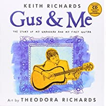 Gus and Me by Keith Richards (2014-09-09)