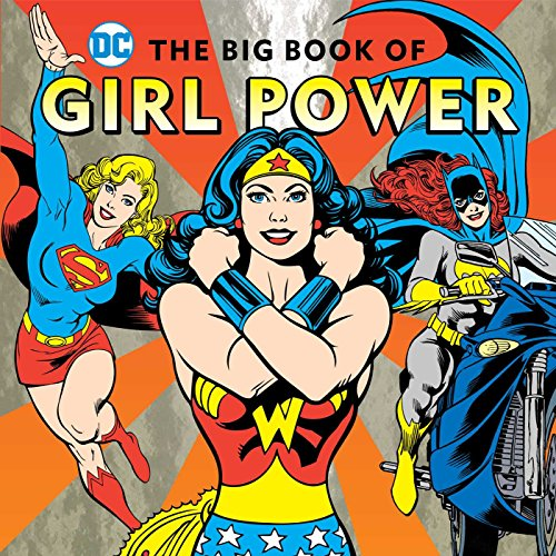 The Big Book of Girl Power (DC, Band 16)