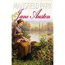 MANSFIELD PARK  : With Austen for Beginners A Memoir of Jane Austen (Illustrated ) (English Edition)