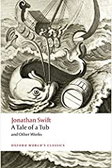 A Tale of a Tub and Other Works (Oxford World's Classics) Paperback