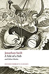 A Tale of a Tub and Other Works (World Classics)