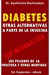 DIABETES: Otras alternativas a parte de la insulina. Versión Kindle