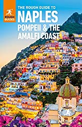The Rough Guide to Naples, Pompeii and the Amalfi Coast (Rough Guides)